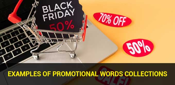 Examples of Promotional Words Collections