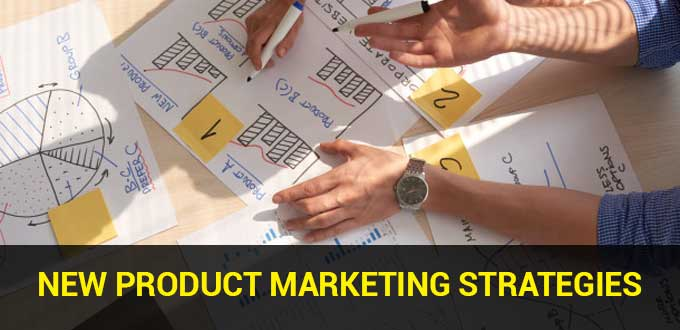 New Product Marketing Strategies