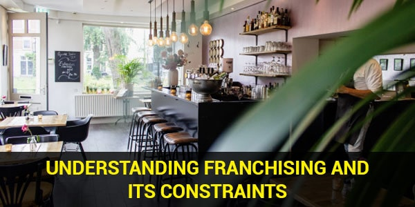 Understanding Franchising and 4 Franchising Constraints Due to Covid-19