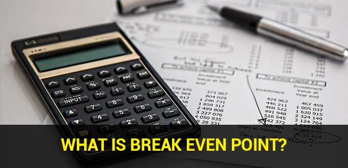 What is Break Even Point