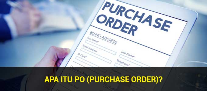 apa itu purchase order