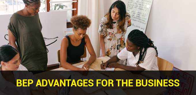 bep advantages for the business