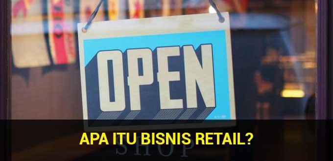 bisnis retail adalah