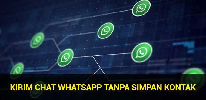 cara kirim chat whatsapp tanpa simpan kontak