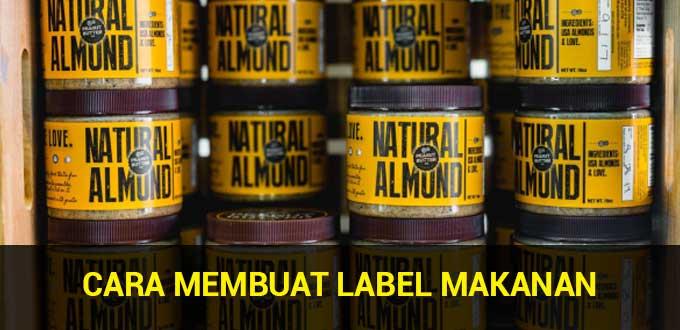 cara membuat label makanan