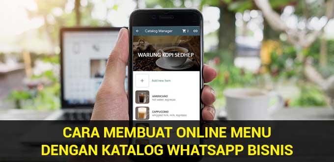 cara membuat online menu dengan katalog whatsapp bisnis