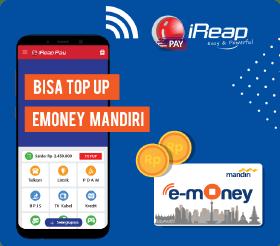 Keuntungan Menggunakan Aplikasi iREAP PAY untuk Pembelian dan Pembayaran Tagihan bulanan (PPOB) - Bisa Top Up E-money Mandiri
