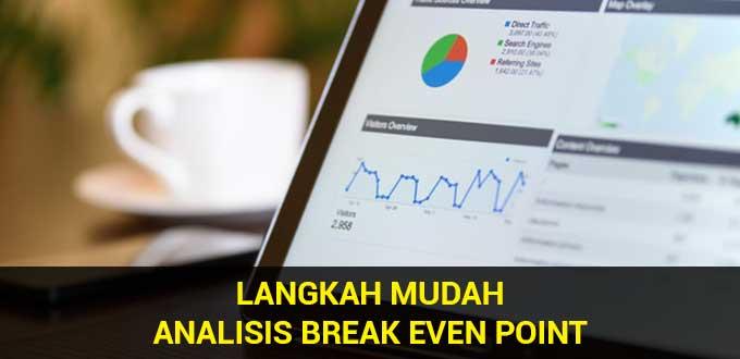 langkah mudah analisis break even point