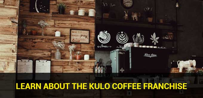 learn about the kulo coffee franchise