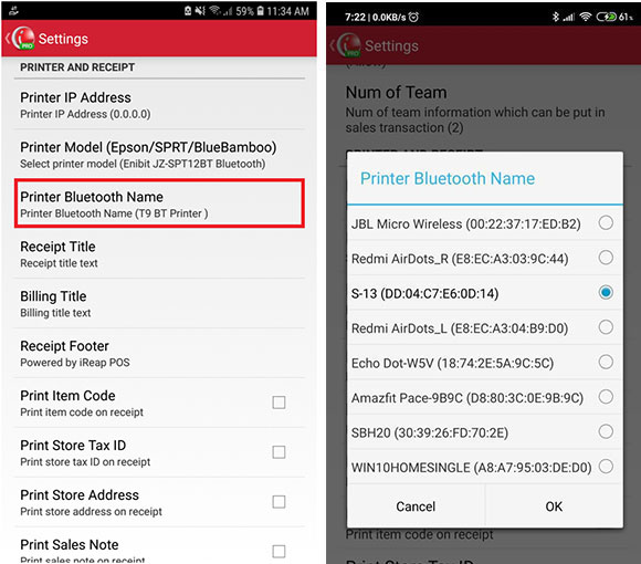 Press Printer Bluetooth Name, then select the printer and OK