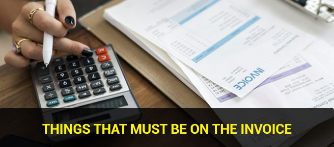 10 Things You Must Have In The Following Invoice