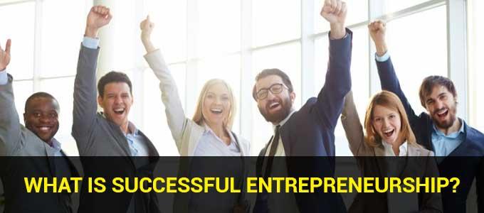 what is successful entrepreneurship