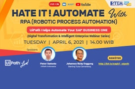 Webinar RPA (Robotic Process Automation) Indonesia untuk SAP Business One 2021