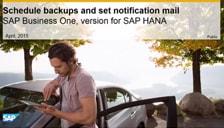 SAP B1 Hana Schedule Backup and Set Notification Mail